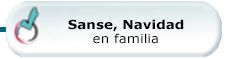Sanse, Navidad en familia