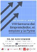 Cartel de la VIII Semana del Emprendedor, la Pyme y el Empleo.