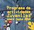 Nuevo programa de actividades juveniles para el primer semestre
